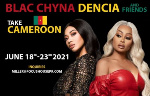 Dencia et Blac Chyna Kardashian annoncées au Cameroun