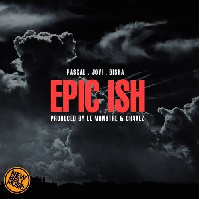 Epic Ish by Pascal ft Jovi and Bisha